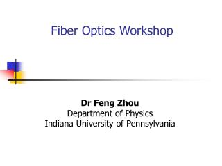 Fiber Optics Workshop