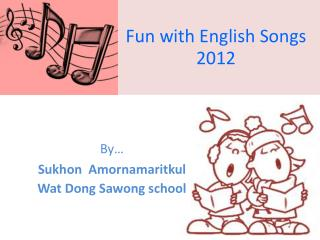 Fun with English Songs 2012