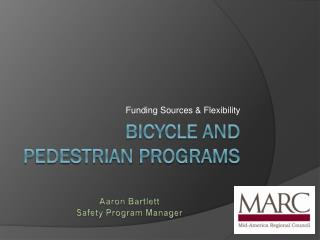 Bicycle and Pedestrian Programs