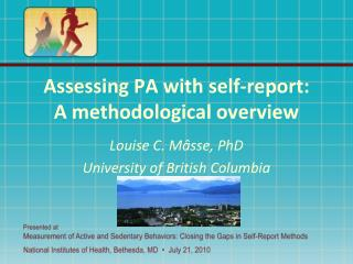 Assessing PA with self-report: A methodological overview