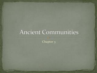 Ancient Communities