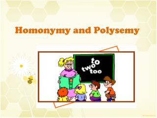 Homonymy and Polysemy