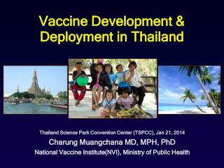 Vaccine Development & Deployment in Thailand