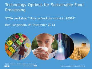 Technology Options for Sustainable Food Processing