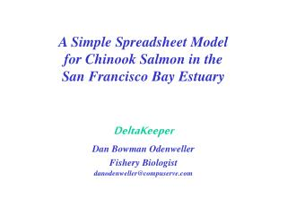 A Simple Spreadsheet Model for Chinook Salmon in the San Francisco Bay Estuary