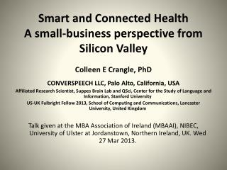 Smart and Connected Health A small-business perspective from Silicon Valley