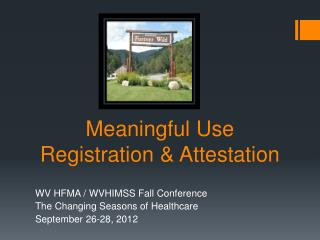 Meaningful Use Registration & Attestation