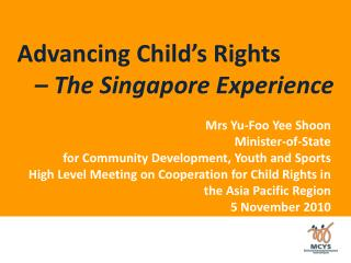Advancing Child's Rights – The Singapore Experience