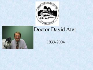 Doctor David Ater