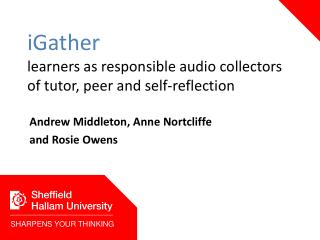iGather learners as responsible audio collectors of tutor, peer and self-reflection