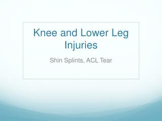 Knee and Lower Leg Injuries