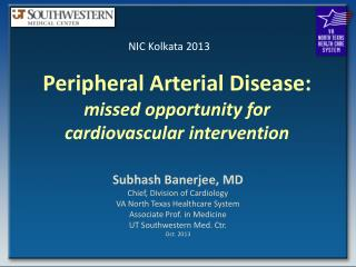 Peripheral Arterial Disease:  missed opportunity for  cardiovascular intervention