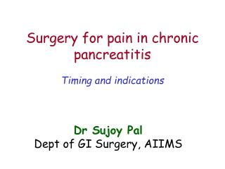 Surgery for pain in chronic pancreatitis
