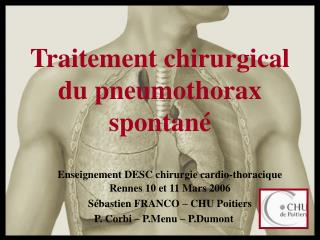 Traitement chirurgical du pneumothorax spontané