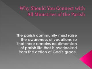 Why  Should You  Connect with All Ministries of the Parish