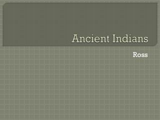Ancient Indians