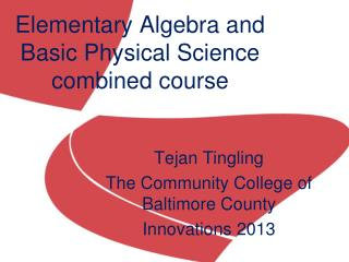 Elementary Algebra and Basic Physical Science combined course