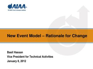 New Event Model – Rationale for Change