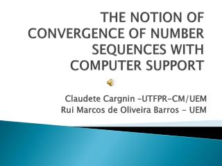 THE NOTION OF CONVERGENCE OF NUMBER SEQUENCES WITH COMPUTER SUPPORT