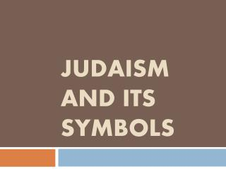 Judaism and  its symbols