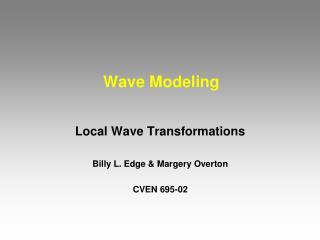 Wave Modeling