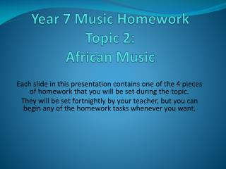 Year 7 Music Homework Topic 2:  African Music
