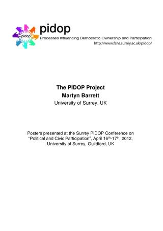 The PIDOP Project Martyn Barrett University of Surrey, UK