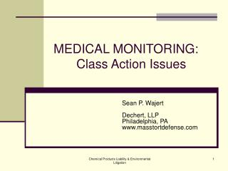 MEDICAL MONITORING:  Class Action Issues
