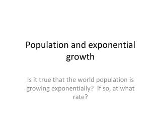 Population and exponential growth