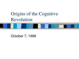 Origins of the Cognitive Revolution