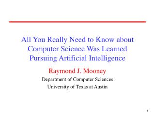 All You Really Need to Know about Computer Science Was Learned Pursuing Artificial Intelligence