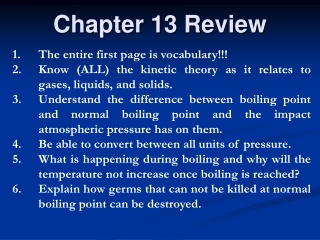 Chapter 13 Review  States of Matter