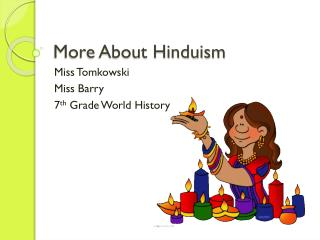 More About Hinduis m