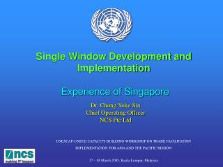 Single Window Development and Implementation Experience of Singapore