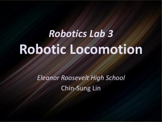Robotics Lab 3 Robotic Locomotion