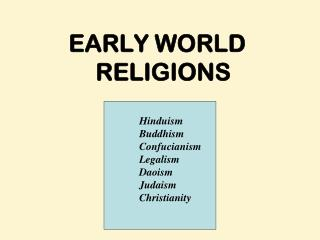 EARLY WORLD RELIGIONS