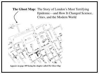 The Ghost Map: