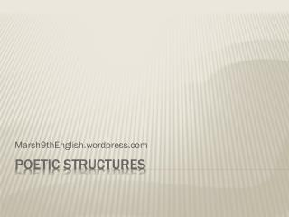 Poetic Structures