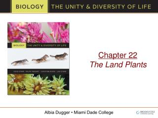 Chapter 22 The Land Plants
