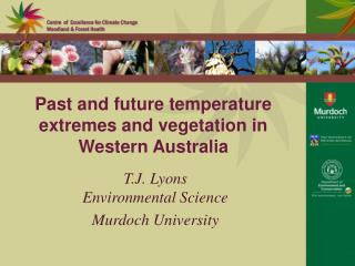 Past and future temperature extremes and vegetation in Western Australia