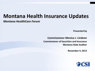 Montana Health Insurance Updates Montana HealthCare Forum