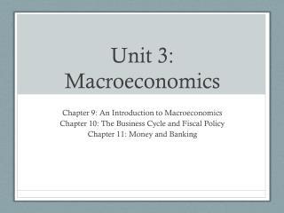 Unit 3: Macroeconomics