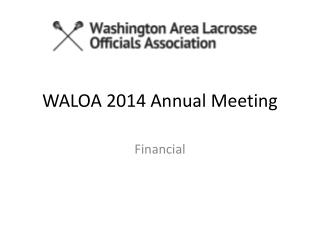 WALOA 2014 Annual Meeting