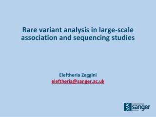 Rare variant analysis in large-scale association and sequencing studies