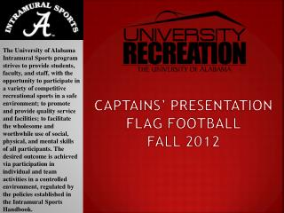CAPTAINS' PRESENTATION FLAG FOOTBALL FALL 2012