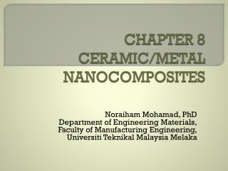 CHAPTER 8 CERAMIC/METAL NANOCOMPOSITES