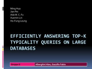 Efficiently answering  top-k  typicality queries  on  large databases
