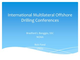 International Multilateral Offshore Drilling Conferences