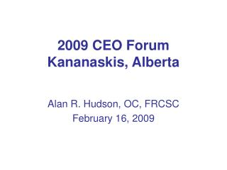2009 CEO Forum Kananaskis, Alberta