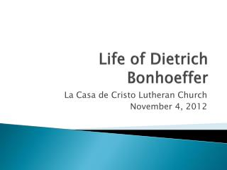 Life of Dietrich Bonhoeffer